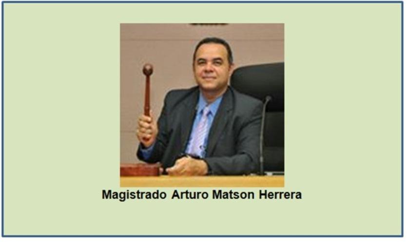ABRUPTAMENTE REMPLAZAN AL MAGISTRADO ARTURO MATSON EN TRIBUNAL DE BOLÍVAR