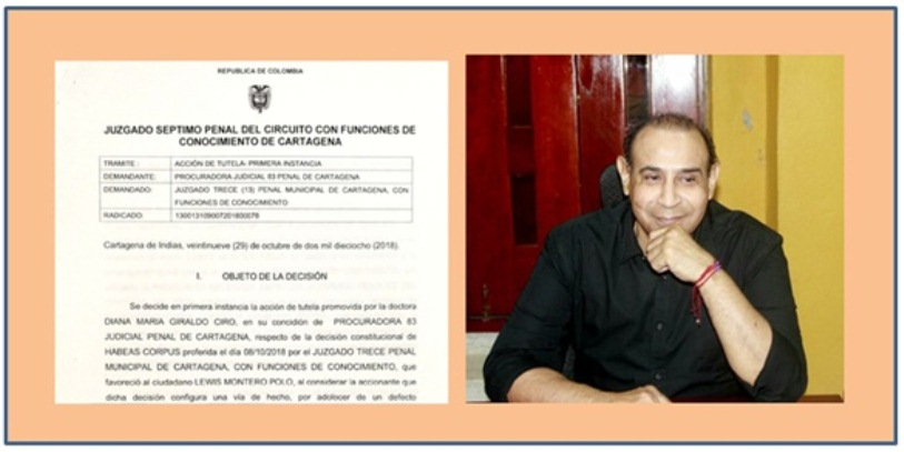 DECLARADA IMPROCEDENTE TUTELA CONTRA LIBERTAD DE LEWIS MONTERO